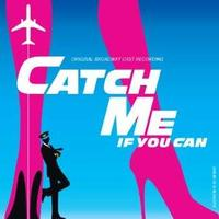 PRISCILLA QUEEN OF THE DESERT & CATCH ME IF YOU CAN to Play Chicago in 2013