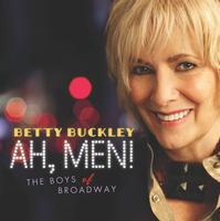 Betty Buckley's AH, MEN! Album Released Today, 8/28