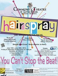 Community Theatre of Little Rock Presents HAIRSPRAY, Now thru 7/29