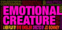 Eve Ensler's EMOTIONAL CREATURE to Debut This Fall
