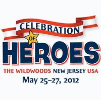 The Wildwoods to Host Celebration of Heroes Festival, 5/25-27