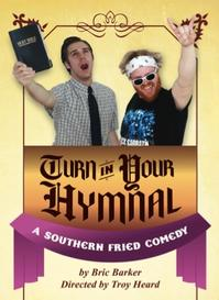 Table 8 Productions Presents TURN IN YOUR HYMNAL, 5/11-26