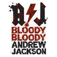 Beck-Center-to-Present-BLOODY-BLOODY-ANDREW-JACKSON-525-61-20010101