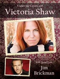 ENCORE-PERFORMANCE-Under-the-Covers-with-Victoria-Shaw-with-special-guest-Jim-Brickman-20010101