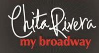 Chita Rivera's MY BROADWAY Set For Civic Center, 8/7 -11