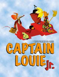 CAPTAIN LOUIE JR. Kicks Off Rubicon Theatre Company's 2012 Summer Youth Program Today, 7/5