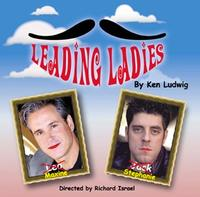 LEADING LADIES Comes to Long Beach's International City Theatre, 6/8-7/1