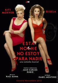 Gisela-y-Kiti-Mnver-protagonizarn-Esta-Noche-No-Estoy-Para-Nadie-20010101