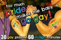 New York Neo-Futurists Present TOO MUCH PRIDE MAKES THE BABY GO GAY, 6/21-23
