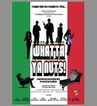 Al Sapienza, Ernest Mingione, et al. Star in MITF's WHATTA YA NUTS! 7/19