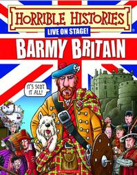 Terry-Dearys-HORRIBLE-HISTORIES-BARMY-BRITAIN-Set-for-Edfringe-20120517