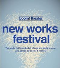 Boom-Theater-Company-to-Present-8-New-Works-of-New-Works-Festival-20010101