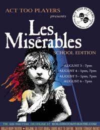 Act Too Players' Theatre Camp Presents LES MIS: SCHOOL EDITION, 8/3-6