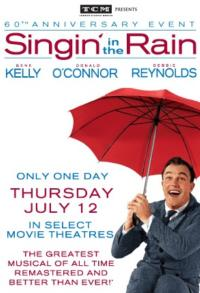 60th Anniversary Event of SINGIN' IN THE RAIN to Screen in Select Movie Theaters Nationwide, 7/12