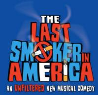 THE LAST SMOKER IN AMERICA Begins Performances 7/11