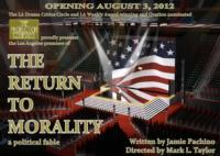 The Production Company to Present THE RETURN TO MORALITY, Opening 8/3