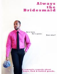 Quince-Productions-Presents-R-Eric-Thomas-in-ALWAYS-THE-BRIDESMAID-85-6-20120711
