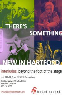 Bated Breath Theatre Brings INTERLUDES to Real Art Ways, 7/19, 27-28 & 8/16