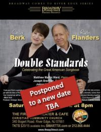 Broadway Comes to River Edge DOUBLE STANDARDS Concert Postponed
