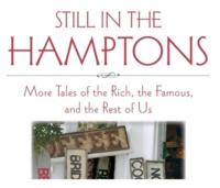 Dan Rattiner's STILL IN THE HAMPTONS Released