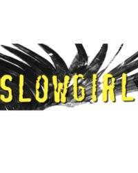 SLOWGIRL Ends Twice-Extended Run Today, 8/5