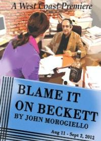 Colony-Theatre-Presents-West-Coast-Premiere-of-BLAME-IT-ON-BECKETT-20010101
