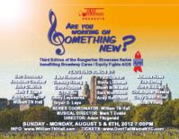 TNT Music Holds ARE YOU WORKING ON SOMETHING NEW? BC/EFA Benefit, 8/5-6