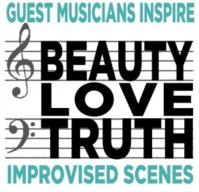 Peoples Improv Theater Presents BEAUTY LOVE TRUTH Tonight, 7/26