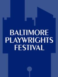 Baltimore Playwrights Festival Opens FOLLOWING SARAH, 8/3