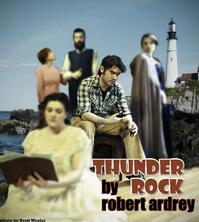THUNDER ROCK Plays TBG Theatre, 5/3-13