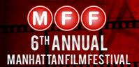 Manhattan Film Festival Announces 2012 Official Selections