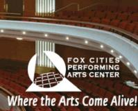 Fox Cities Performing Arts Center Announces 10th Anniversary Events