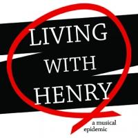 NYMF presents LIVING WITH HENRY, 7/23-29