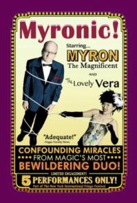 MYRONIC! Magic Revue Set for FringeNYC, 8/11-26