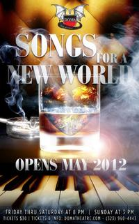 DOMA Presents SONGS FOR A NEW WORLD, 5/11-6/3