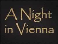 NIGHT IN VIENNA At Sandgate Town Hall, 8/4
