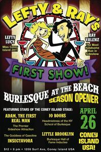 LEFTY & RAY'S FIRST SHOW Opens Coney Island Burlesque at the Beach, 4/26