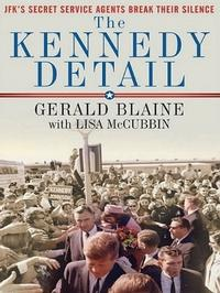 Major Motion Picture Based on THE KENNEDY DETAIL Planned for 50th Anniversary of Assassination