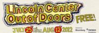Lincoln Center Presents OUT OF DOORS, 7/25 -8/12