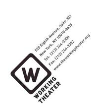 Working Theater Presents THE BEST OF THEATERWORKS: STORIES FROM THE 99%, 6/14-17