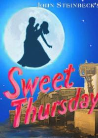 Pacific Resident Theatre Opens World Premiere of SWEET THURSDAY Tonight, 8/4