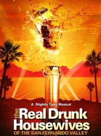 THE REAL DRUNK HOUSEWIVES OF SAN FERNANDO VALLEY Opens Tonight, 8/4