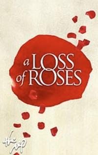 A-LOSS-OF-ROSES-Opens-615-at-Arkansas-Repertory-Theatre-20010101