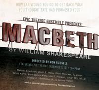 Epic-Theatres-MACBETH-Begins-Performances-Tonight-20010101