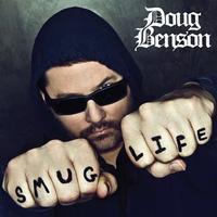 Doug Benson's New Album SMUG LIFE Released Today, 7/3