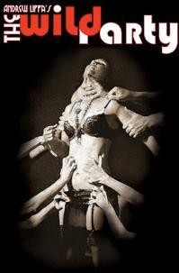 Secret Theatre Musicals to Present THE WILD PARTY, Beginning 7/12