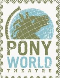 Pony-World-Theatre-to-Present-BIG-STORY-SMALL-Series-510-12-20010101