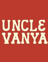UNCLE-VANYA-Extends-at-Soho-Rep-Through-722-20010101