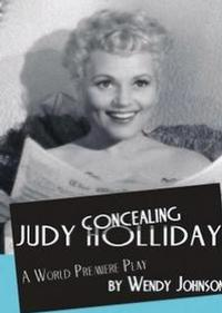 Pacific-Resident-Theatre-Extends-CONCEALING-JUDY-HOLLIDAY-thru-729-20010101