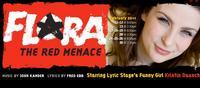 FLORA-THE-RED-MENACE-To-Have-3-Week-Run-At-Landor-Theatre-626-714-20010101